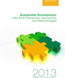Sustainable Development: New Multi-Disciplinary Approaches and Methodologies