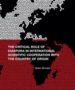 Diaspora Critical Role of Diaspora in International Scientific Cooperation