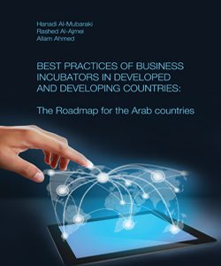 Best Practices of Business Incubators in Developed and Developing Countries: the Roadmap for the Gulf Cooperation Council (GCC) Countries