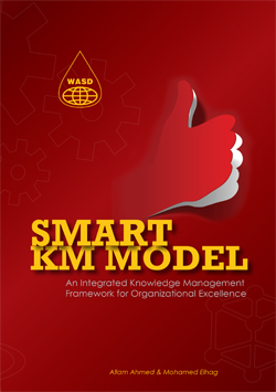 Smart KM Model: An Integrated Knowledge Management Framework for Organizational Excellence